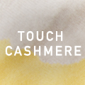 TOUCH Cashmere