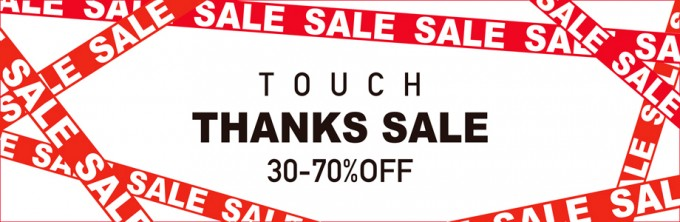 TOUCH THANKS SALE