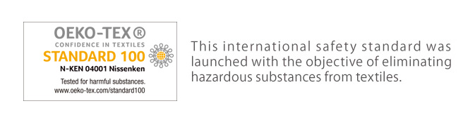 OekoTex Standard 100 is an international safety standard that was launched with the objective of eliminating hazardous substances from textiles.